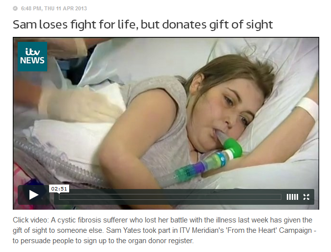 Sam never recieved her transplant but donated her corneas